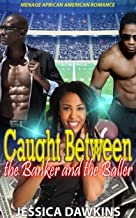 Caught Between the Banker and the Baller: Menage African American Romance (English Edition)