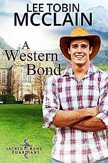 A Western Bond (Christian Romantic Suspense): Sacred Bond Guardians Book Five
