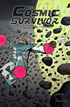 The Cosmic Survivor: The Hunt for Nebulon (book one)