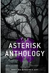The Asterisk Anthology: Volume 1 Kindle Edition