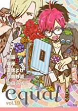 equal Vol.19 [雑誌]