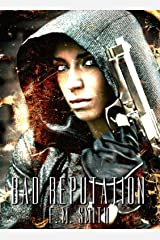 Bad Reputation (Agent Juliet Book 4) Kindle Edition
