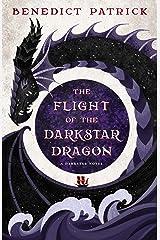 The Flight of the Darkstar Dragon Kindle Edition