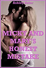 Micky and Mary's Honest Mistake (Our Wife Swap Summer):  A Hot Wife Explicit Erotica Story (English Edition)