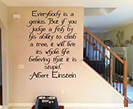 Everybody is A Genius But If You Judge A Fish by Its Ability to Climb A Tree Quote Vinyl Wall Decal Vinyl Wall Decal Sticker 12 Inch in Width