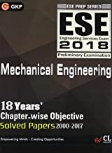 ESE 2018 MECHANICAL ENGINEERING -CHAPTER WISE SOLVED PAPERS (UPSC)