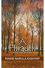 Hiraeth: Home that never was Kindle Edition