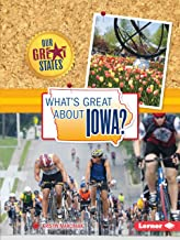What's Great about Iowa? (Our Great States)