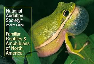 National Audubon Society Pocket Guide to Familiar Reptiles and Amphibians (National Audubon Society Pocket Guides)