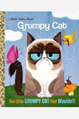 The Little Grumpy Cat that Wouldn't (Grumpy Cat) (Little Golden Book) Kindle Edition