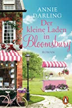 Der kleine Laden in Bloomsbury: Roman (Die Bloomsbury-Reihe 1) (German Edition)
