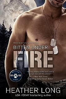 Bitten Under Fire (Bravo Team WOLF Book 2)