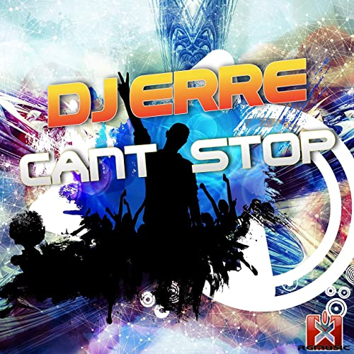 Can't Stop by Dj Erre on Amazon Music - Amazon com