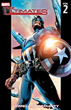 Ultimates Vol. 2: Homeland Security (The Ultimates trade paperbacks series)