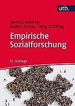 Empirische Sozialforschung: Modelle und Methoden der standardisierten Datenerhebung und Datenauswertung (German Edition)