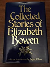 THE COLLECTED STORIES OF ELIZABETH BOWEN. Introduction by Angus Wilson.