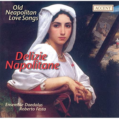 Vocal Music (16Th Century Old Neapolitan Love Songs) by