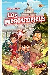 Los microscópicos: Un libro de fantasía y magia para niños de 11 - 12 años Versión Kindle