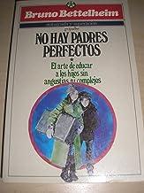 No Hay Padres Perfecto