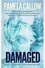 DAMAGED: A Kate Lange Thriller (The Kate Lange Thriller Series Book 1) Kindle Edition