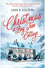 Christmas at Bay Tree Cottage (Christmas in the Country, Book 2) Kindle Edition