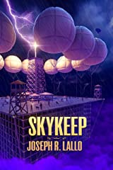 Skykeep (Free-Wrench Book 2) Kindle Edition