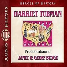Harriet Tubman: Freedombound (Heroes of History)