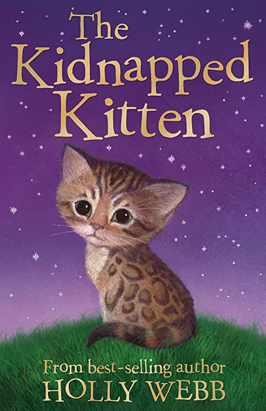 大きさ苦しむ引き渡すThe Kidnapped Kitten (Holly Webb Animal Stories Book 26) (English Edition)
