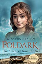 The Stranger from the Sea: A Novel of Cornwall, 1810-1811 (Poldark Book 8)
