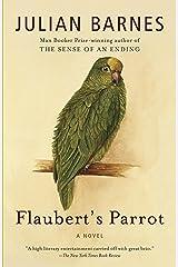 Flaubert's Parrot (Vintage International) Kindle Edition