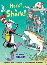 Hark! A Shark!: All About Sharks (Cat in the Hat's Learning Library)