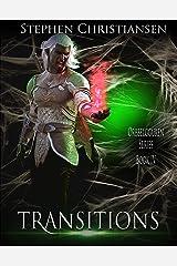 Transitions (Orbbelgguren Book 4) Kindle Edition