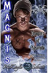 Magnis: Paranormal Romance: Dragon Shifter Romance (Dragons of Nevada Book 1) Kindle Edition