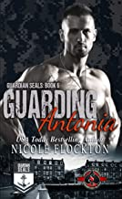 Guarding Antonia (Special Forces: Operation Alpha) (Guardian Seals Book 6)