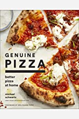 Genuine Pizza: Better Pizza at Home Kindle Edition