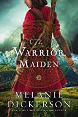 The Warrior Maiden Kindle Edition