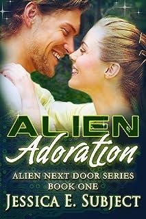 Alien Adoration (Alien Next Door Book 1) (English Edition)