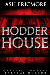 Hodder House: Extreme Horror Kindle Edition