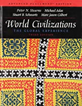 Advanced Placement Edition - World Civilizations: The Global Experience