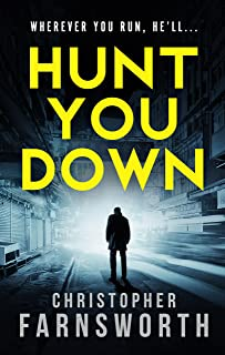 Hunt You Down: An unstoppable, edge-of-your-seat thriller (English Edition)