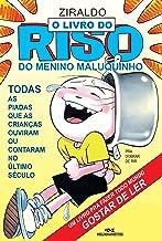 O Livro do Riso do Menino Maluquinho: Todas as Piadas que as Crianças Ouviram ou Contaram no Último Século (Coleção Menino...