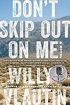 Don't Skip Out on Me: A Novel