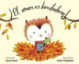 El amor es bondadoso (Spanish Edition)