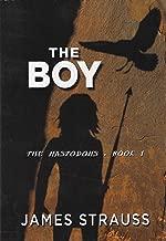 The Boy: The Mastodons (Mastodon Series Book 1)