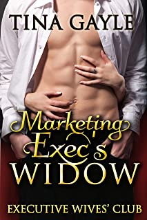 Marketing Exec's Widow (Executive Wives' Club Book 1)