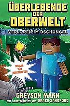 Überlebende der Oberwelt: Verloren im Dschungel: Roman für Minecrafter (German Edition)