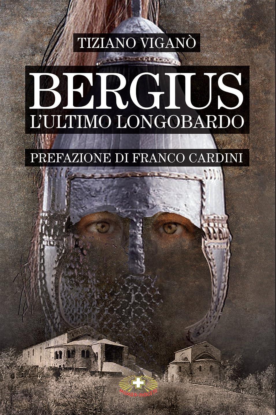 正確辞任する前進Bergius l'ultimo longobardo (Italian Edition)