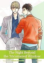 The Night Beyond the Tricornered Window, Vol. 7 (Yaoi Manga) (English Edition)
