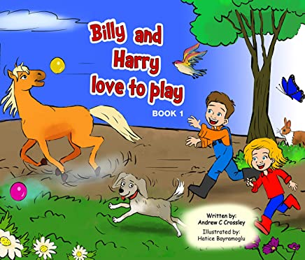 Billy and Harry love to play (Billy and Harry's Adventures Book 1)