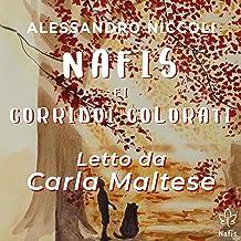 Nafis e i Corridoi colorati [Nafis and the Colored Corridors]